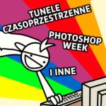 Tunele czasoprzestrzenne iPhotoshop week, czyli garść nowości