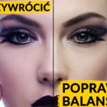 Jak EKSPRESOWO przywrócić poprawny balans bieli wPhotoshopie