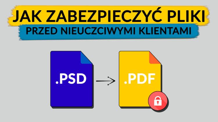 zabezpieczanie plików hasłem - pliki psd i pdf